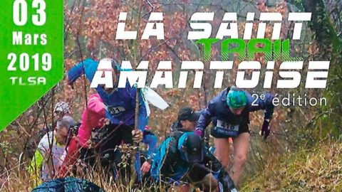 TRAIL LA SAINT AMANTOISE EDITION 2019